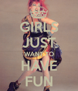 girls-just-want-to-have-fun-2